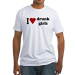 I Love Drunk Girls Fitted T-Shirt