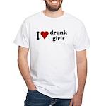 I Love Drunk Girls White T-Shirt