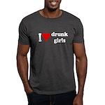 I Love Drunk Girls Dark T-Shirt