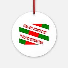 Italian-American Gino's fave Round Ornament