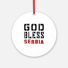 God Bless Serbia Round Ornament