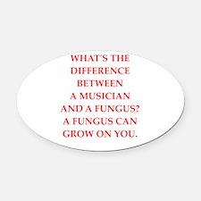 funny fungus joke Oval Car Magnet
