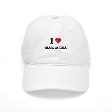 I Love Mass Media Baseball Baseball Cap
