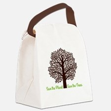 Save the Planet . . . Save the Tr Canvas Lunch Bag