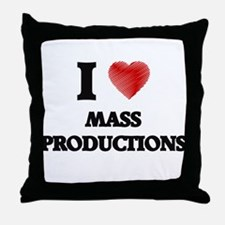 I Love Mass Productions Throw Pillow