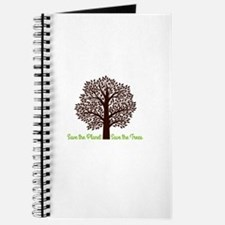 Save the Planet . . . Save the Trees Journal
