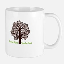 Save the Planet . . . Save the Trees Mugs
