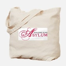 Welcome To My Asylum Tote Bag