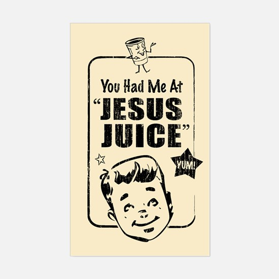 "You Had me at ""Jesus Juice"" Decal"
