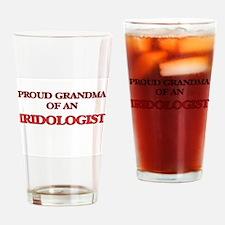 Proud Grandma of a Iridologist Drinking Glass
