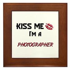 Kiss Me I'm a PHOTOGRAPHER Framed Tile