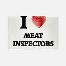 I Love Meat Inspectors Magnets