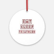 Eat Sleep Triathlon Round Ornament
