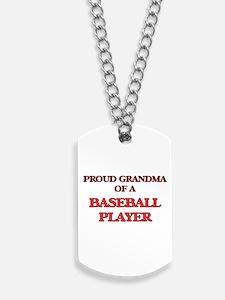 Proud Grandma of a Baseball Player Dog Tags