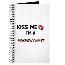 Kiss Me I'm a PHONOLOGIST Journal