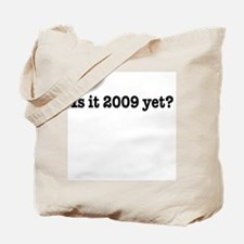 Is it 2009 yet - bush obama mccain last day Tote B