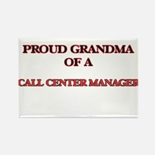 Proud Grandma of a Call Center Manager Magnets
