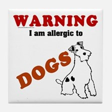 Allergic To Dogs Tile Coaster