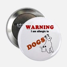 Allergic To Dogs Button