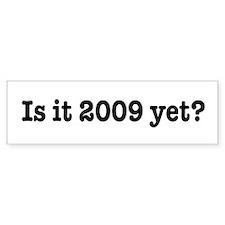 Is it 2009 yet - bush obama mccain last day Sticke