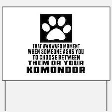 Komondor Awkward Dog Designs Yard Sign