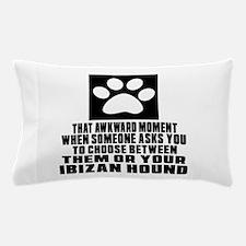 Ibizan Hound Awkward Dog Designs Pillow Case