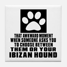 Ibizan Hound Awkward Dog Designs Tile Coaster