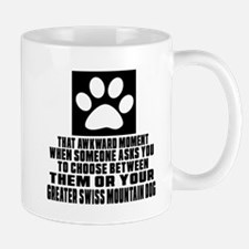 Greater Swiss Mountain Dog Awkward Dog Mug