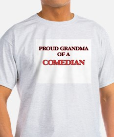 Proud Grandma of a Comedian T-Shirt