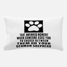 German Shepherd Awkward Dog Designs Pillow Case