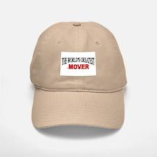"""The World's Greatest Mover"" Baseball Baseball Cap"