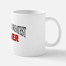 """The World's Greatest Mover"" Mug"