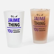 Cute Jaime Drinking Glass