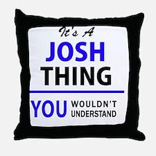Funny Josh Throw Pillow