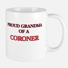 Proud Grandma of a Coroner Mugs