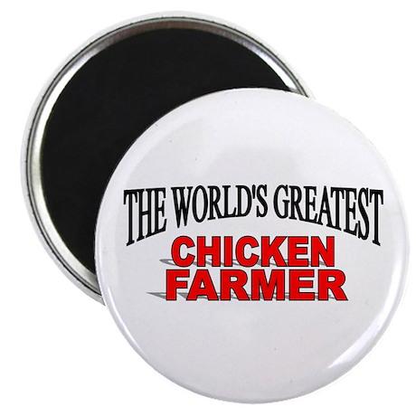 """The World's Greatest Chicken Farmer"" Magnet"