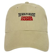 """The World's Greatest Chicken Farmer"" Baseball Cap"