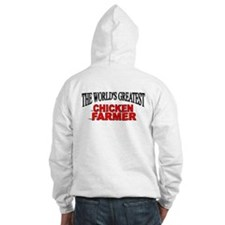 """The World's Greatest Chicken Farmer"" Hoodie"