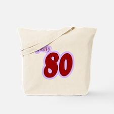 Greaty Eighty 80 80th birthda Tote Bag