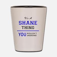 Unique Shane Shot Glass