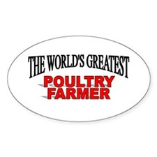 """The World's Greatest Poultry Farmer"" Decal"