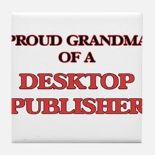 Proud Grandma of a Desktop Publisher Tile Coaster