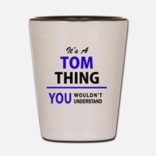 Cool Tom Shot Glass