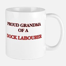 Proud Grandma of a Dock Labourer Mugs