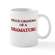 Proud Grandma of a Dramaturg Mugs