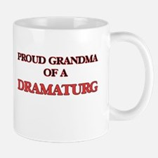 Proud Grandma of a Dramaturg Mugs
