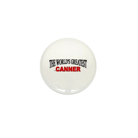 """The World's Greatest Canner"" Mini Button"