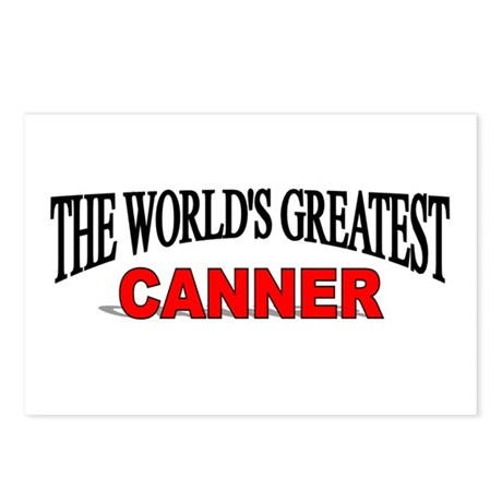 """""""The World's Greatest Canner"""" Postcards (Package o"""