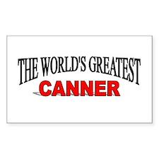 """The World's Greatest Canner"" Sticker (Rectangular"