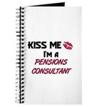 Kiss Me I'm a PENSIONS CONSULTANT Journal